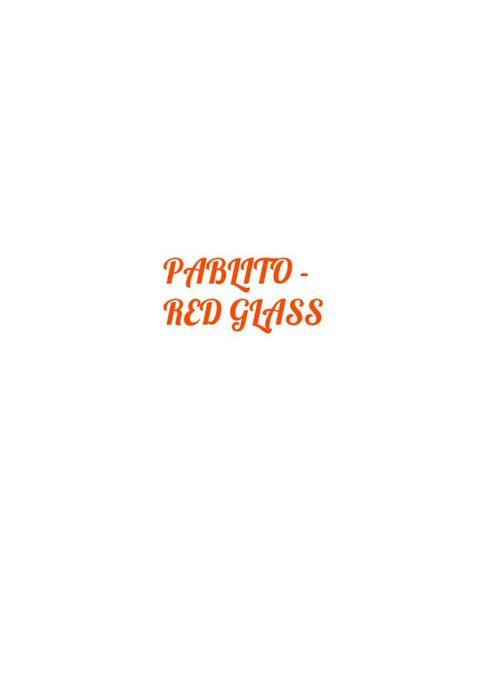 Red Glass - Pablito