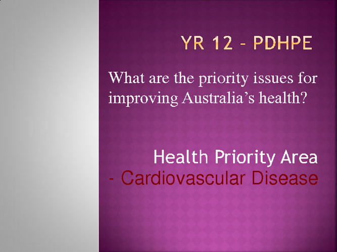 CVD - Australia's Health Priority Areas