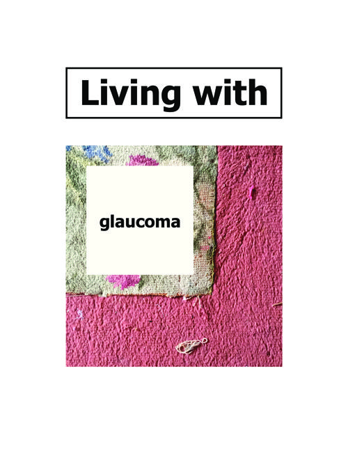 Living With Glaucoma
