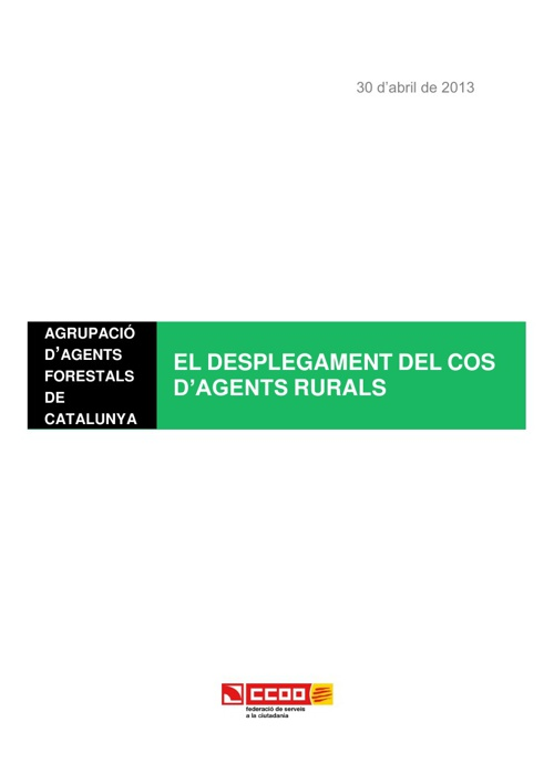 El desplegament del Cos d'Agents Rurals