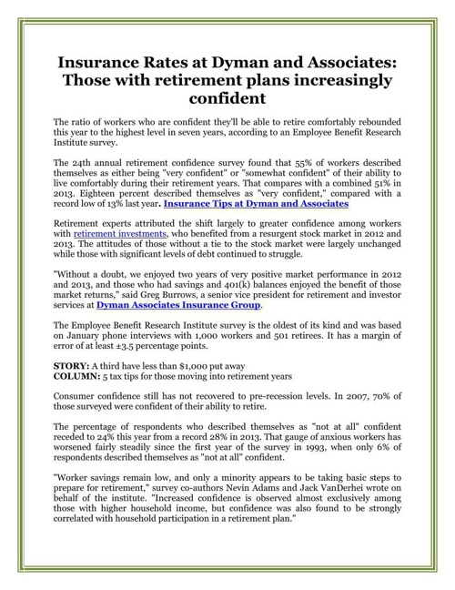 Insurance Rates at Dyman and Associates: Those with retirement p