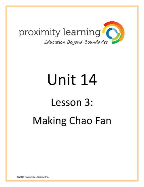 CHN 3 Unit 14 Lesson 3: Chow Fan