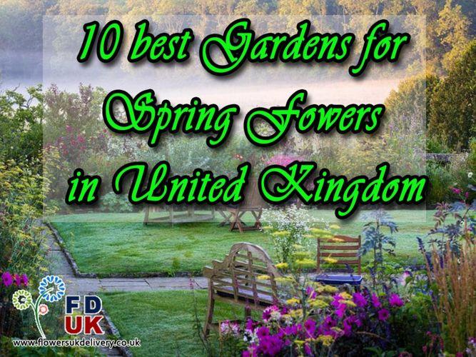 10 Best Gardens For Spring Flowers In United Kingdom