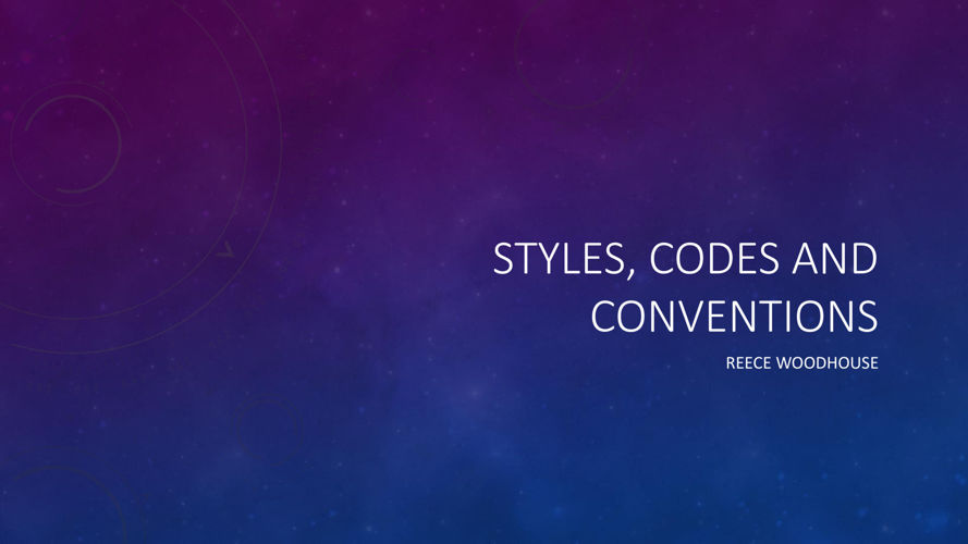 Styles, Codes and conventions