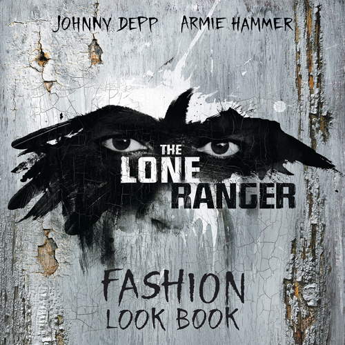 The Lone Ranger Fashion Look Book