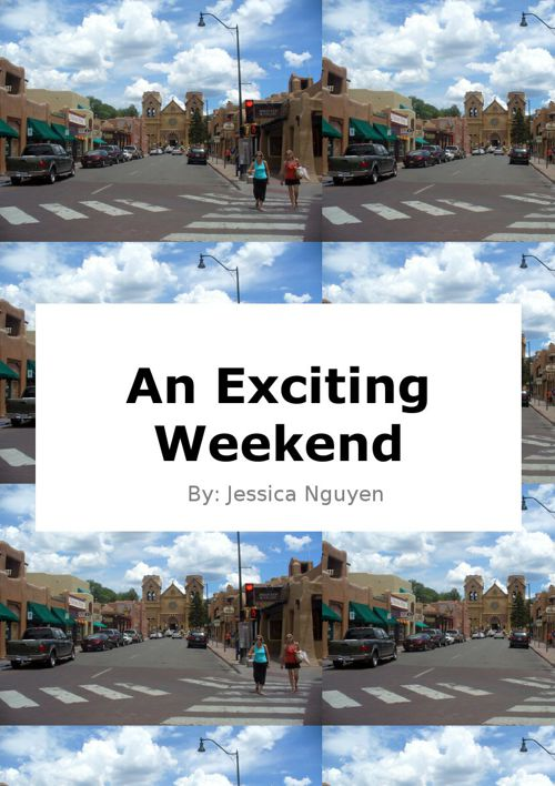An Exciting Weekend