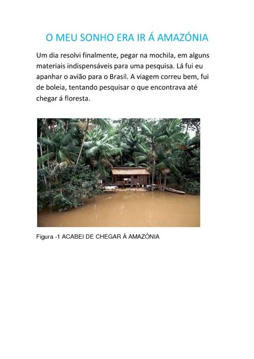 O Meu Sonho era ir à Amazónia