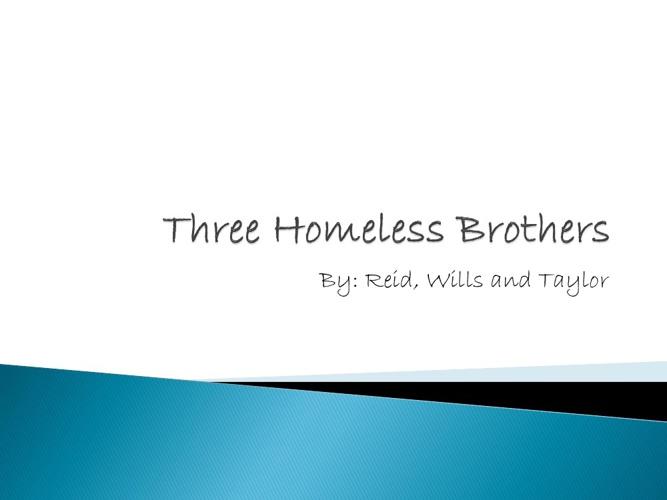 3 Homeless Bros