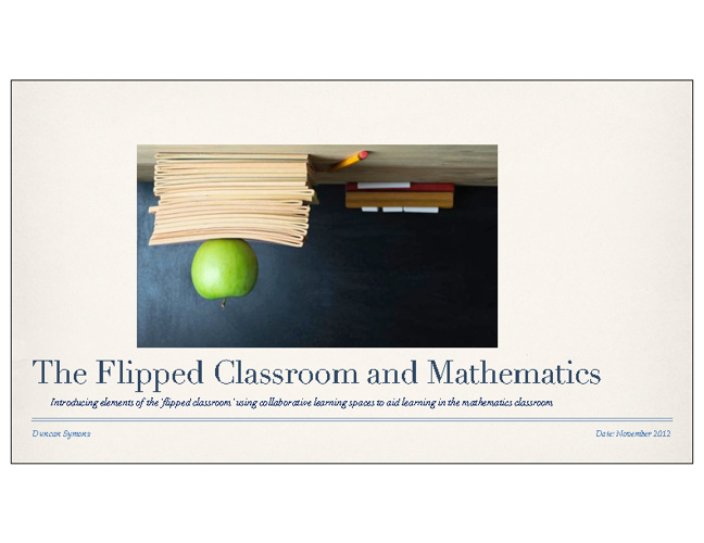 The Flipped Classroom and Mathematics
