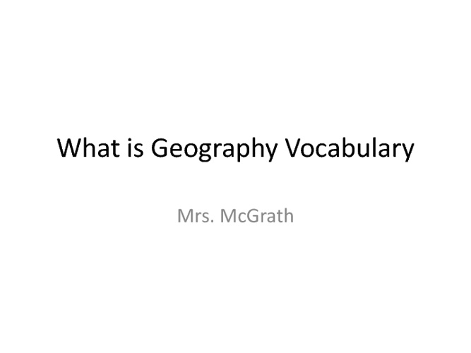 What is Geography Vocabulary