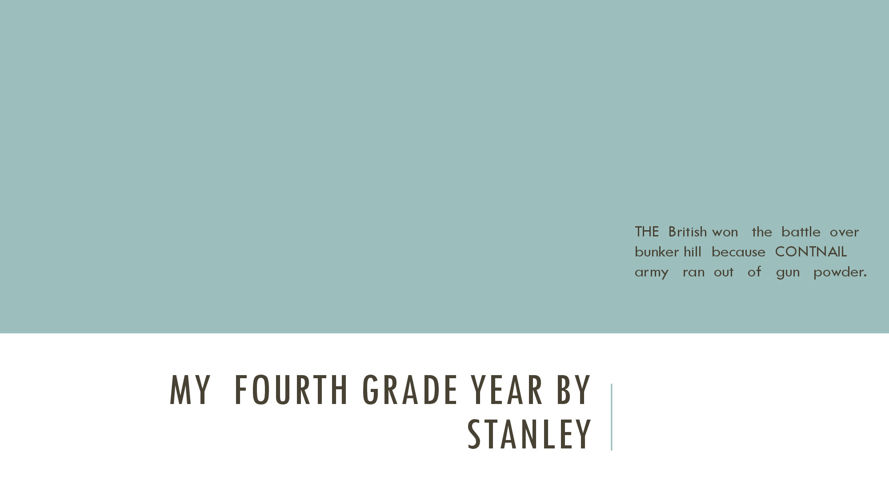 My  fourth grade year by Stanley