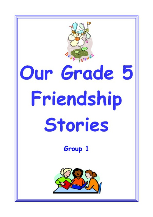 Grade 5 Friendship Stories 1