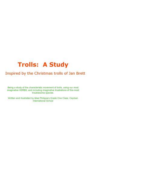 Trolls:  A Study