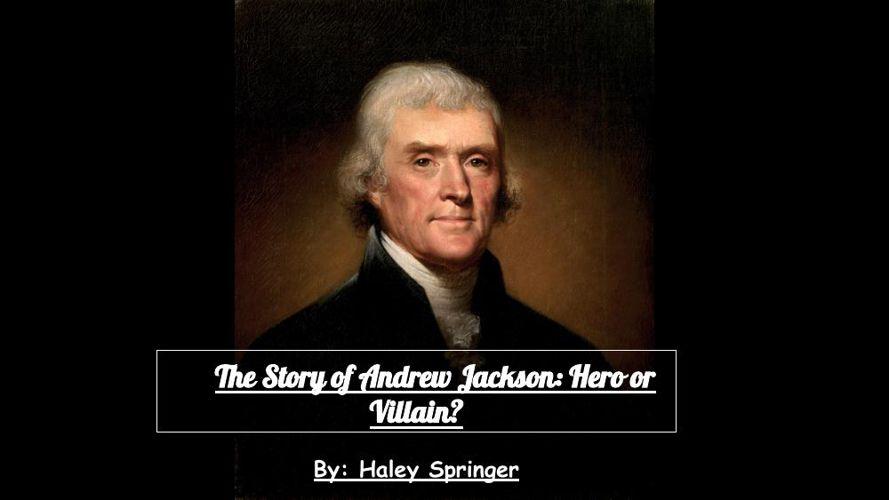 andrew jackson hero outline