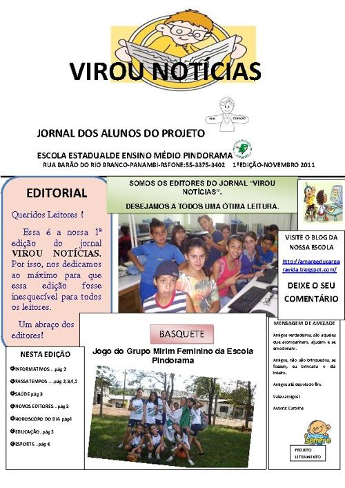 """1ª EDIÇÃO DO JORNAL """"VIROU NOTÍCIAS""""."""