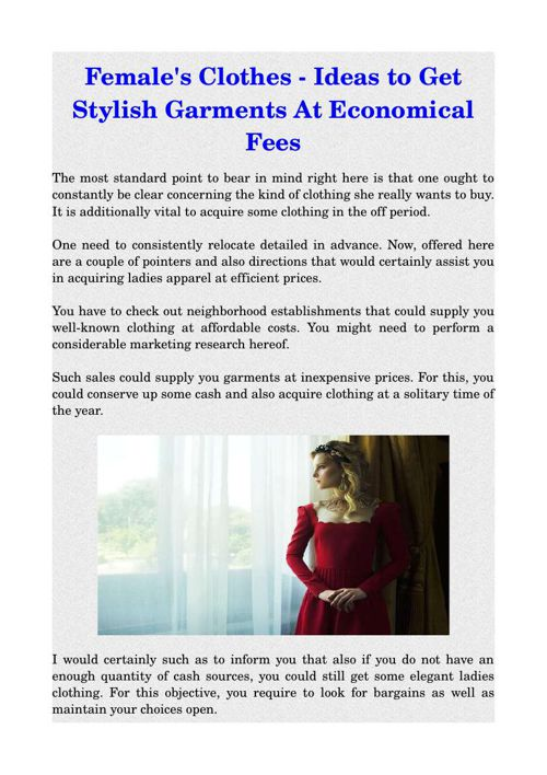 Female's Clothes - Ideas to Get Stylish Garments At Economical F