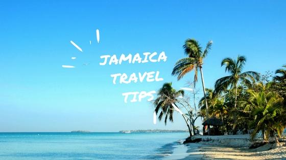 Jamaica travel tips