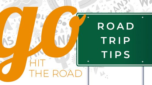 Go Hit the Road with These 5 Road Trip Tips