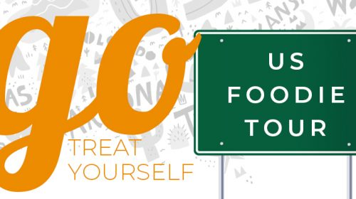 US Foodie Tour – Go Treat Yourself