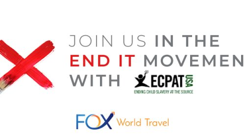 Fox World Travel Joins Fight Against Human Trafficking for ECPAT END IT Day