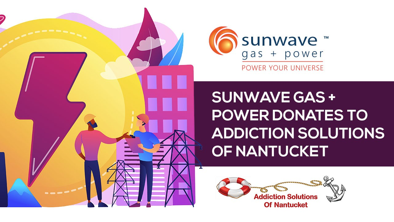 Sunwave Gas + Power Donates to Addiction Solutions of Nantucket