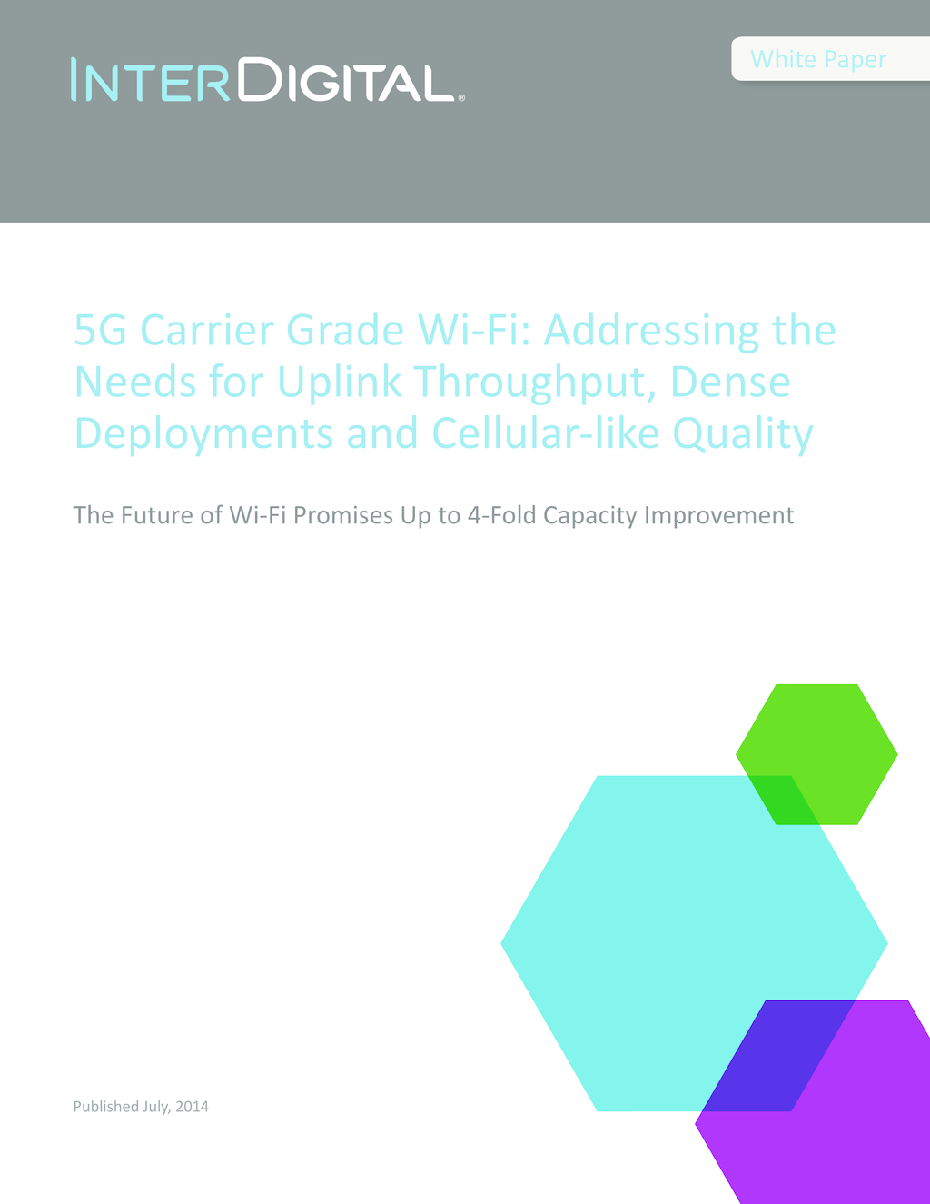 5G Carrier Grade Wi-Fi: Addressing the Needs for Uplink Throughput