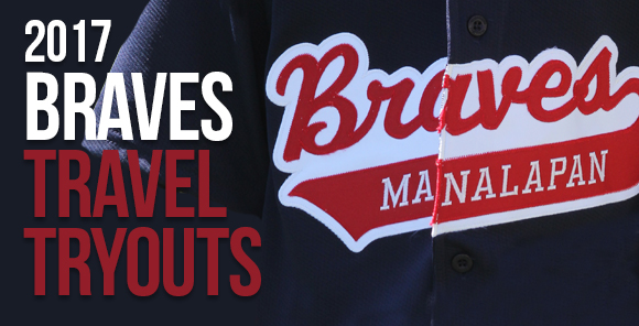2017 Manalapan Braves Travel Tryouts