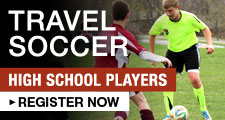 Travel Soccer for High School Players