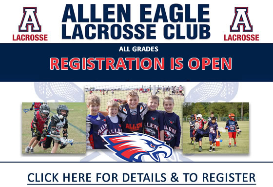 Allen Boys Youth Lacrosse Sports Registration is Open
