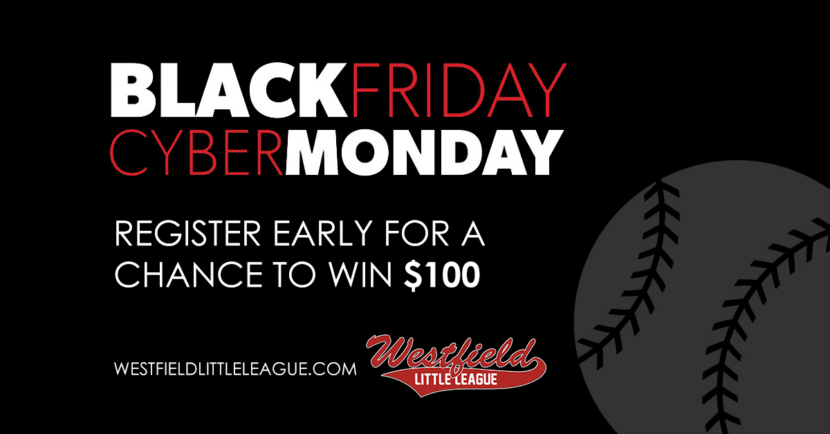 Black Friday / Cyber Monday - Register early for a chance to win $100