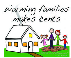 Warming Families Makes Cents