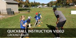 Quickball Instructions - Fielding Ground Balls