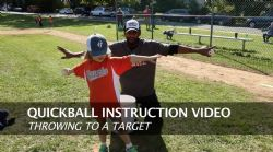 Quickball Instructions - Throwing To A Target