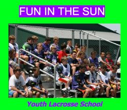 Fun in the Sun Lax Camp for BOYS