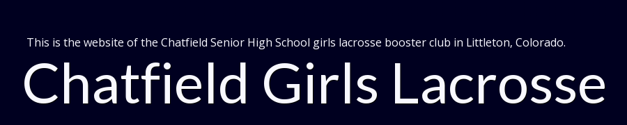Chatfield Girls Lacrosse, Lacrosse, Goal, Field