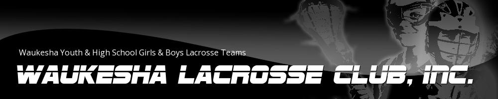 Waukesha Lacrosse Club, Inc., Lacrosse, Goal, Field