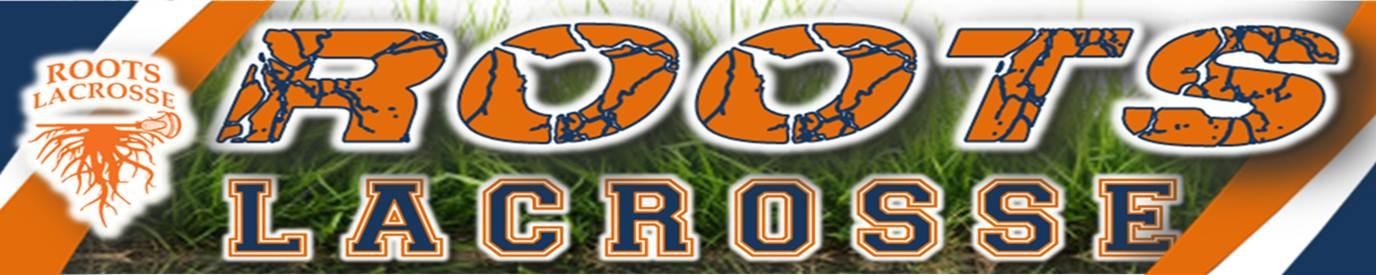 Roots Lacrosse, Lacrosse, Goal, Field
