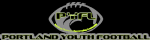 Portland Youth Football League, Football
