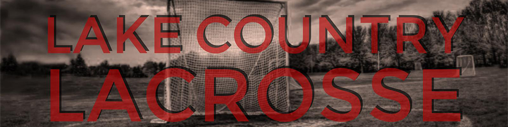 Lake Country Lacrosse, Lacrosse, Goal, Field