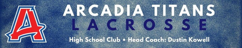 Arcadia Lacrosse, Inc, Lacrosse, Goal, Field