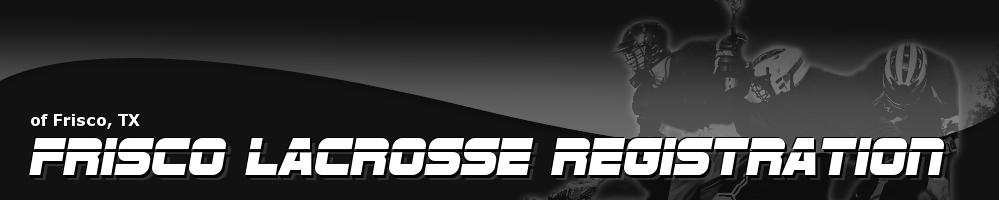 Frisco Lacrosse Association, Lacrosse, Goal, Field