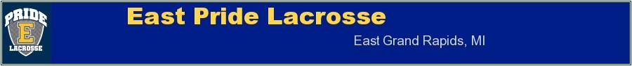 East Pride Lacrosse, Lacrosse, Goal, Field