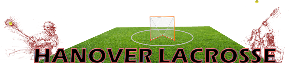 Friends of Hanover Lacrosse, Lacrosse, Goal, Field