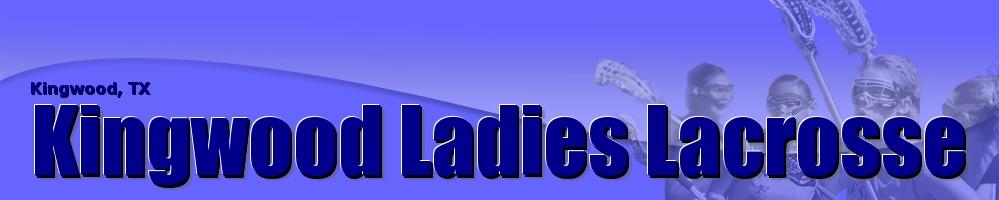 Kingwood Ladies Lacrosse, Lacrosse, Goal, Field