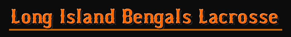 LI Bengals Lacrosse, Lacrosse, Goal, Field