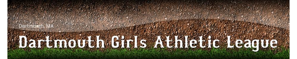Dartmouth Girls Athletic League, Softball, , Field