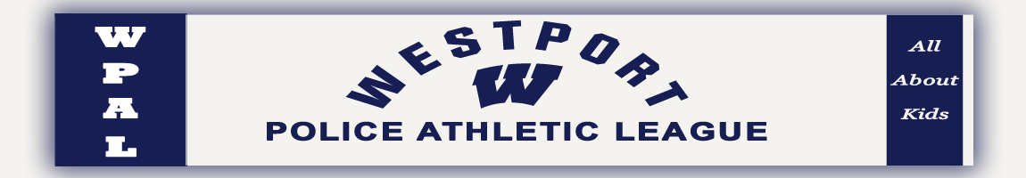 Westport Police Athletic League, All About Kids/Basketball/Football/Lacrosse/Track/Wrestling, , Gyms and Field