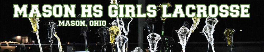 Mason HS Girls Lacrosse, Lacrosse, Goal, Field