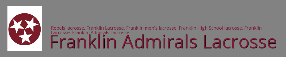Franklin Rebels Lacrosse, Lacrosse, Goal, Field