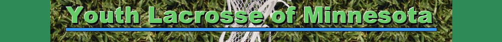 Youth Lacrosse of Minnesota, Lacrosse, Goal, Field